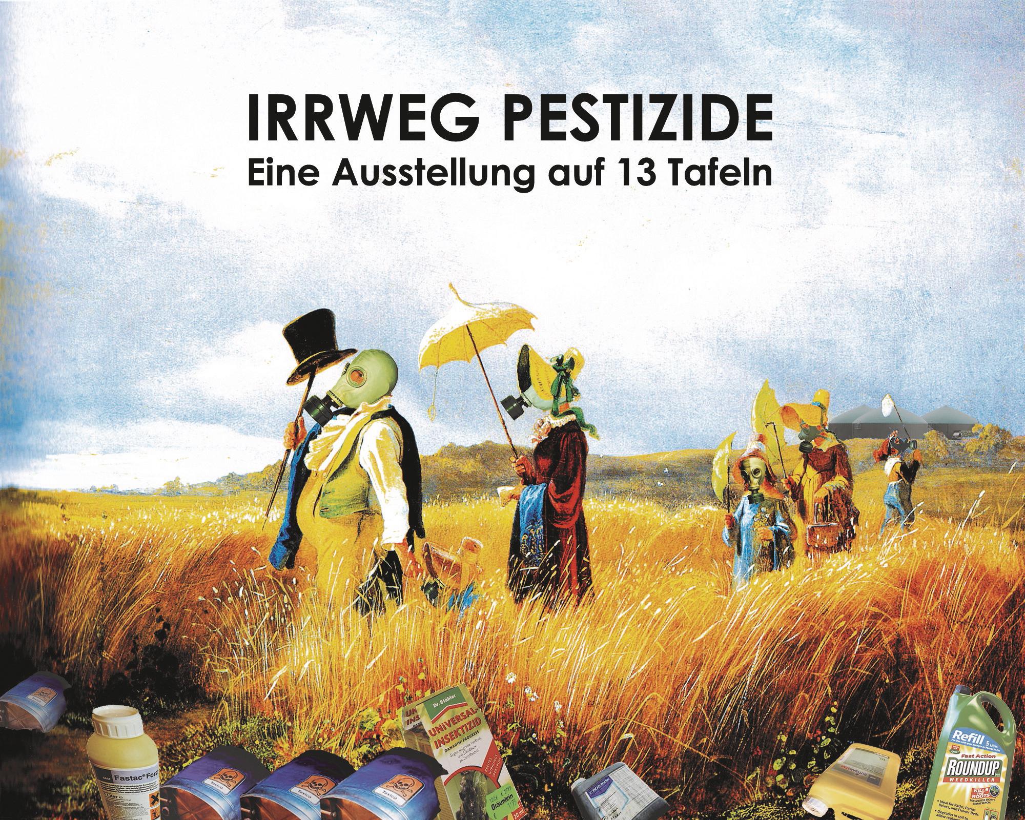Irrweg Pestizide